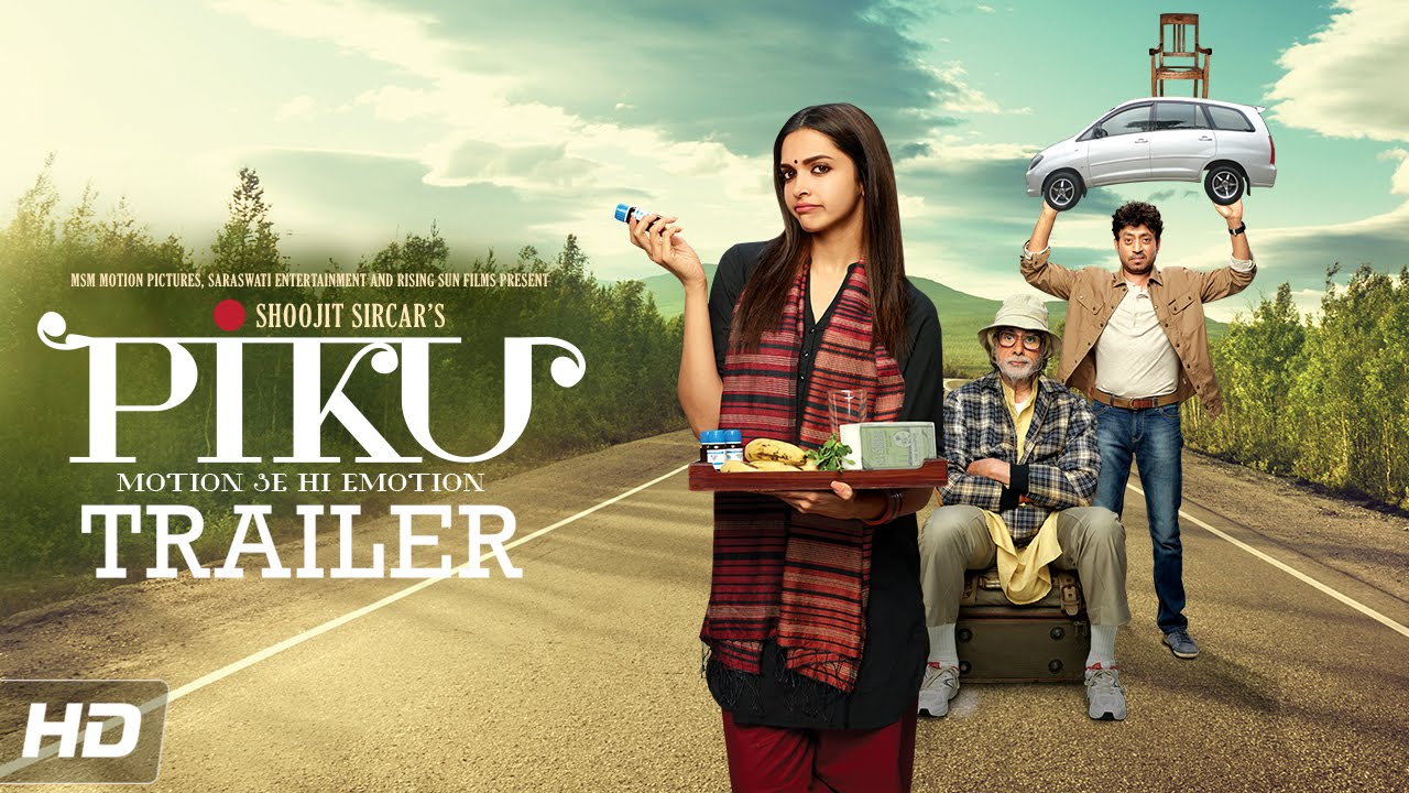 Piku Theatrical Trailer
