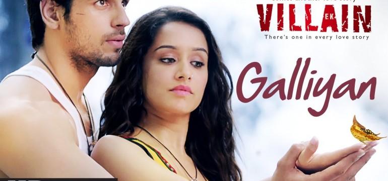 "Exclusive Video of Song Galliyan from the movie ""Ek Tha Villan"""
