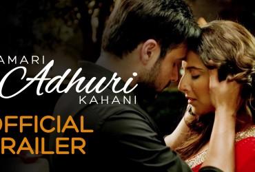 Hamari Adhuri Kahani : Trailer